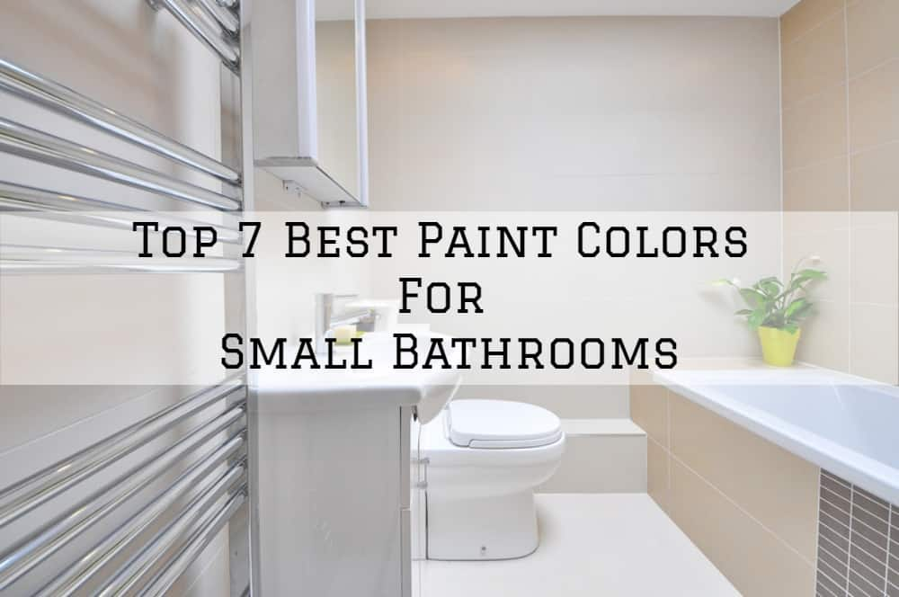 Top 7 Best Paint Colors For Small Bathrooms Brush And Roll Painting