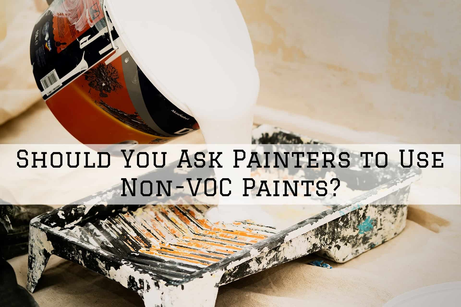 Non-VOC paints