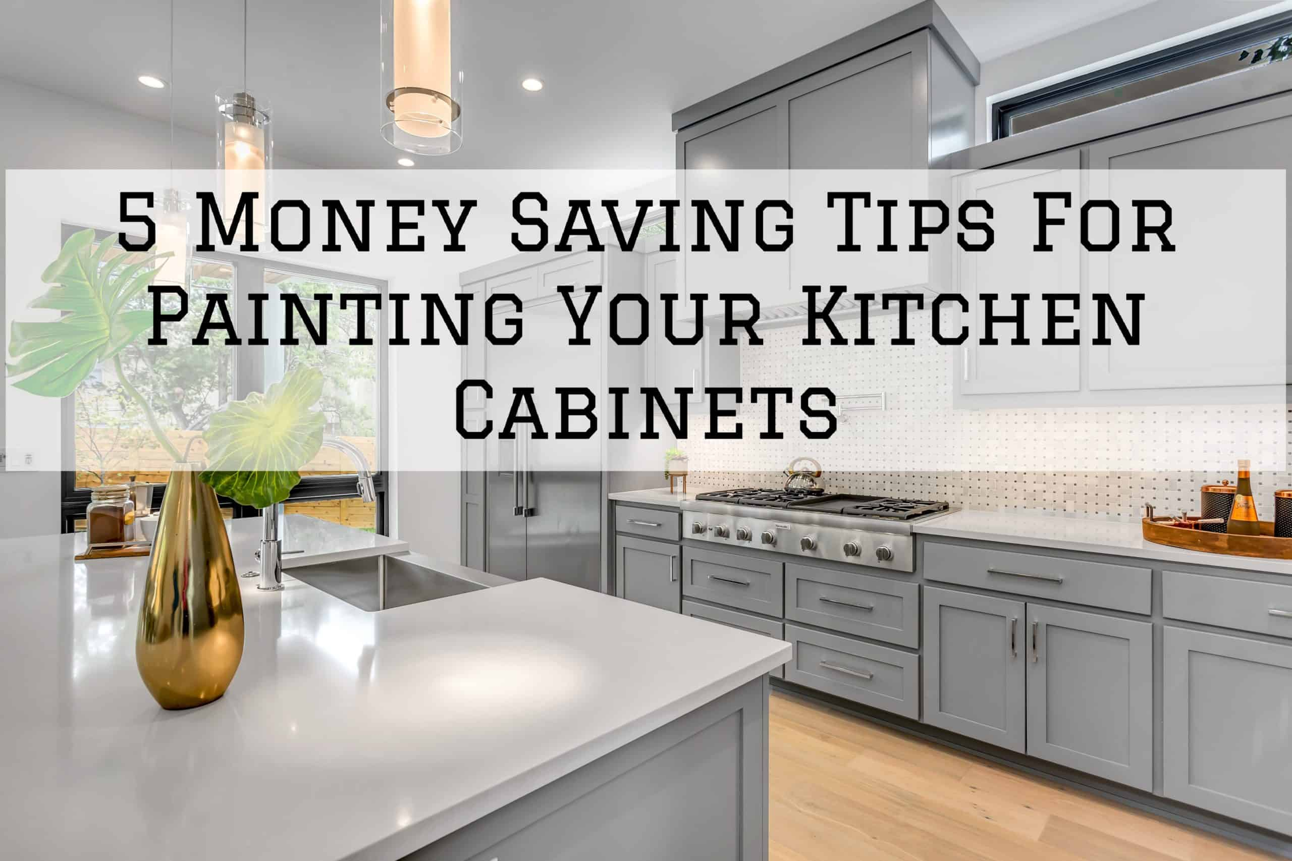 2020-08-03 Brush And Roll Painting Omaha NE Money Saving Kitchen Cabinet Tips